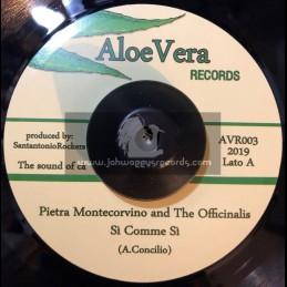 "Aloe Vera Records-7""-Si Comme Si / Pietra Montecorvino and The Officinalis"