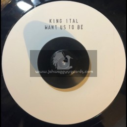 "Original Formula-7""-Want Us To Be / King Ital - Limited 200 Numbered Press"