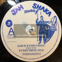 "Jah Shaka Music-12""-Jah is Everything + Give Thanks & Praise / Tony Tuff"