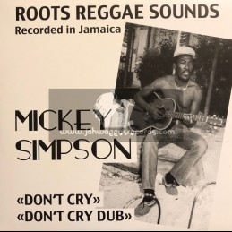 "Roots Operator Records-7""-Dont Cry / Mickey Simpson"