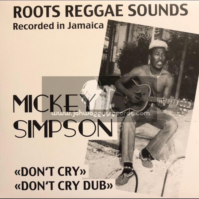 """Roots Operator Records-7""""-Dont Cry / Mickey Simpson"""
