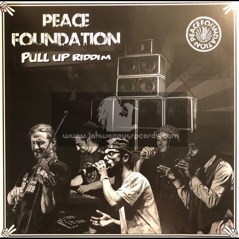 "Peace Foundation-12""-Pull Up Riddim / Peace Foundation"