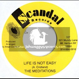 """Scandal Records-7""""-Life is not easy / The Meditations"""