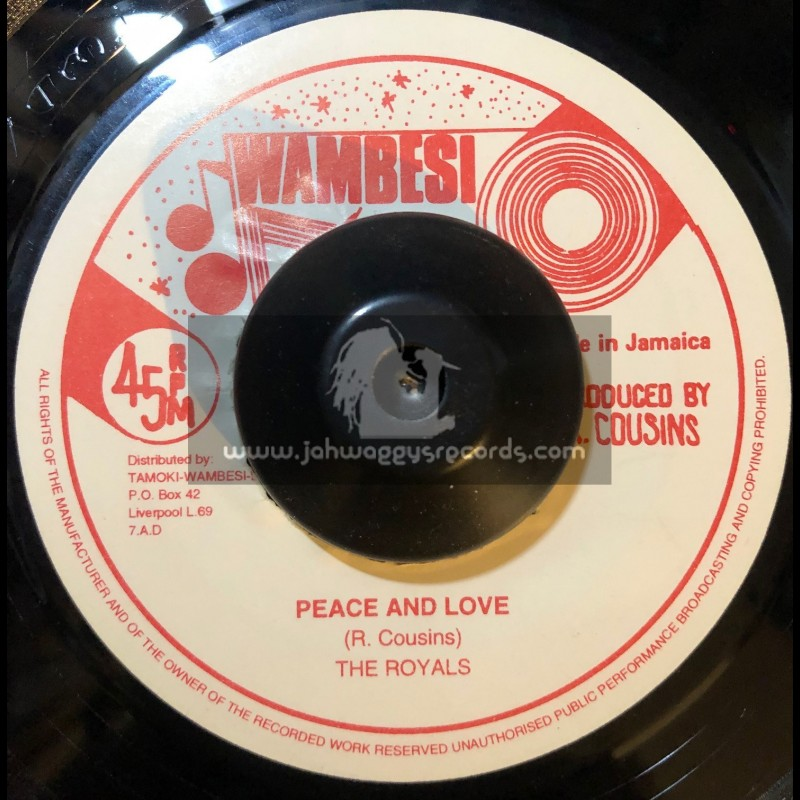 """Wambesi-7""""-Peace And Love / The Royals"""