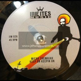 "Irie Ites Music-7""-Keep On Keepin On / Micah Shemaiah"