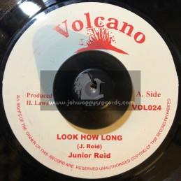 """Volcano-7""""-Look How Long / Junior Reid"""