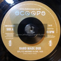 "Scoops-7""-Hand Made Dub / Splitz Horns Vs Dr.Vax"