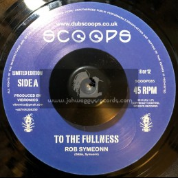 """SCOOPS-7""""-TO THE FULLNESS / ROB SYMEONN"""