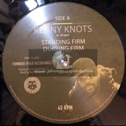 "Forward Fever Recordings-12""-Standing Firm / Kenny Knots + Meditate / Idren Natural"