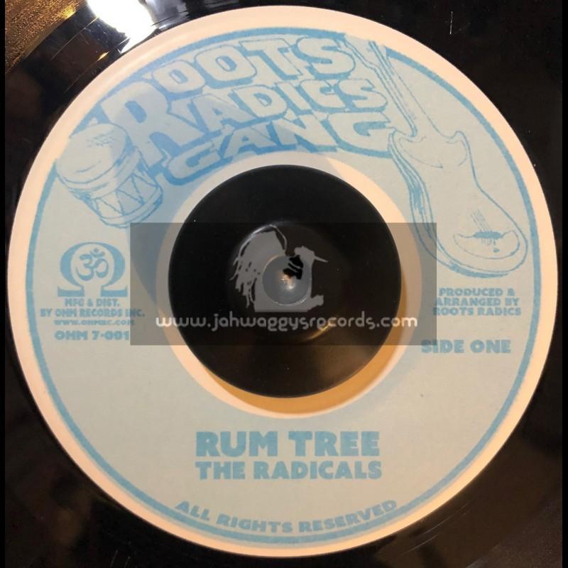 "Ohm Records-Roots Radics Gang-7""-Rum Tree / The Radicals"