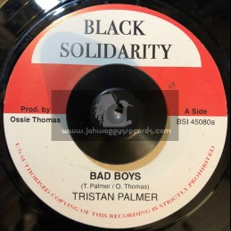 "Black Solidarity-7""-Bad Boys / Triston Palma"