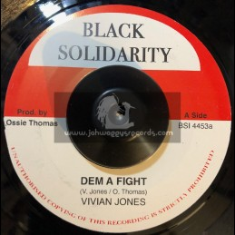 "Black Solidarity-7""-Dem A Fight / Vivian Jones"