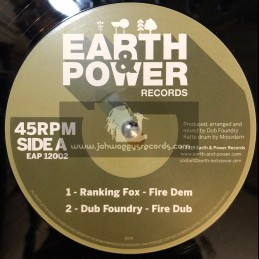 """Earth & Power Records-12""""-Fire Dem / Ranking Fox + What Are You Fighting For / Tom Squirals"""