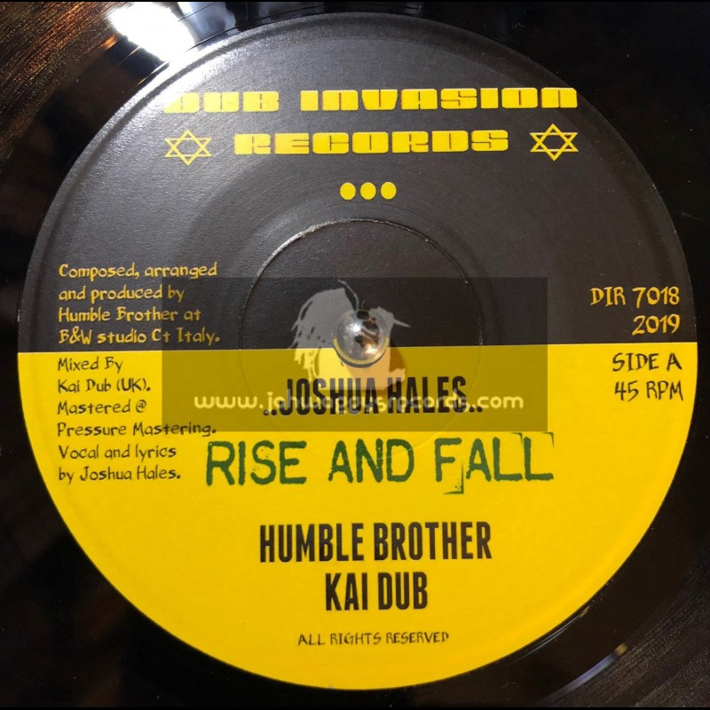 "Dub Invasion Records-7""-Rise And Fall / Joshua Hales + Rise And Dub / Humble Brother Meets Kai Dub"