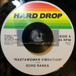 "Hard Drop-7""-Rastawoman Vibration / Echo Ranks"