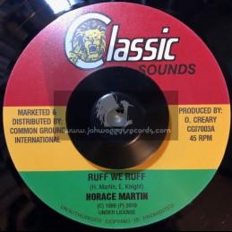 "Classic Sounds-7""-Ruff We Ruff / Horace Martin"