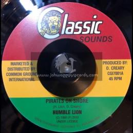 "Classic Sounds-7""-Pirates On Shore / Humble Lion."