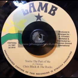 "Lamb-7""-You're The Part Of Me / Chris Black & The Rocks"