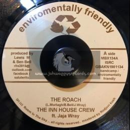 """Enviromentally Friendly-7""""-The Roach / The Inn House Crew Feat Jaja Wray + Rahtid / Vin Gordon"""