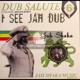 Jah Shaka Music-LP-I See Jah Dub-Ft Roger Robin / Dub Salute Vol 6