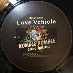 "Humble Rumble Sound System-7""-Love Vehicle / Milton Blake"