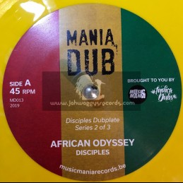 "Mania Dub-7""-African Odyssy / The Disciples"