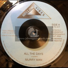 """Mellow Vibes-7""""-All The Days / Murry Man"""