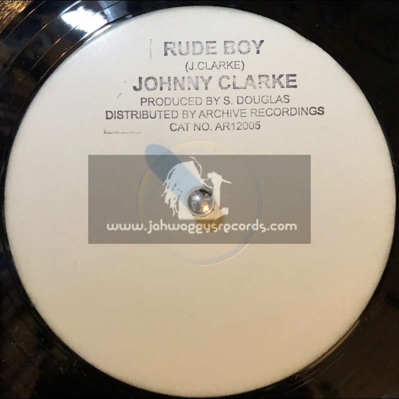 """Archive Recordings-12""""-Rude Boy + You Better Try / Johnny Clarke"""