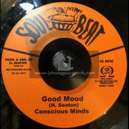 "Soul Beat-7""-Good Mood / The Conscious Minds + Sweet Stick / The Conscious Minds"