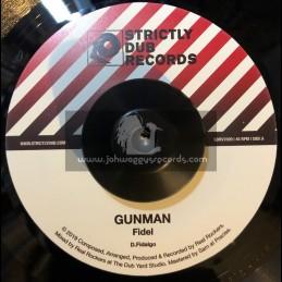 """Strictly Dub Records-7""""-Gunman / Fidel"""