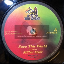 "Jah Works Music-7""-Save This World / Mene Man - 2002 Original Press"
