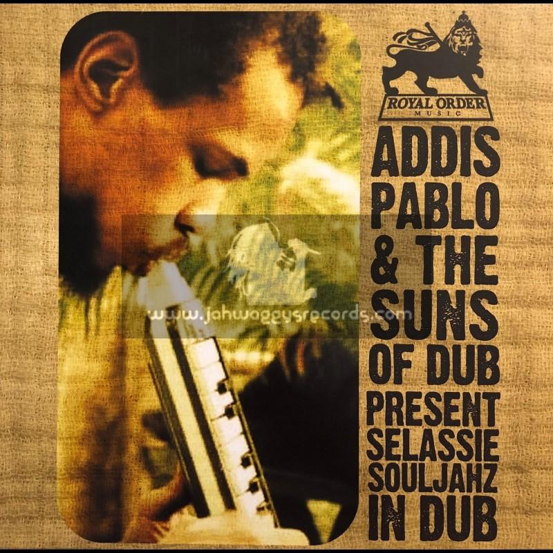 "Royal Order Music-10""-Addis Pablo & The Suns Of Dub Presents Selassie Souljahz In Dub"