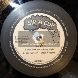 "SIP A CUP-10""-WIPE THEM OUT / LEROY MAFIA + HI-JACKED / LEROY MAFIA"