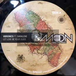 "Moonshine Recordings-7""-Let Love Get Your Guide / Vibronics feat. Saralène"