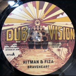 "Dub Vision-7""-Braveheart / Hitman & Fiza"