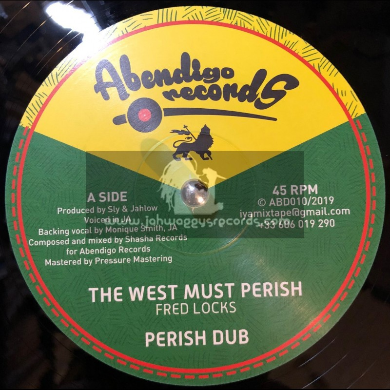"""Abendigo Records-12""""-The West Must Perish / Fred Locks + Africa Is On the Move / Earl Sixteen"""