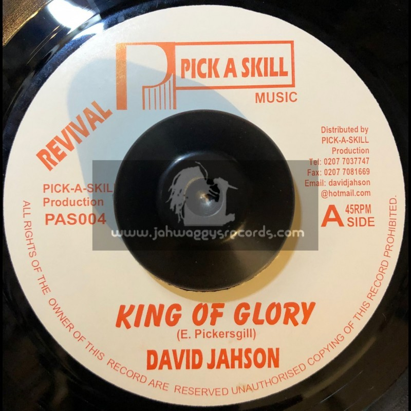 "REVIVAL PICK A SKILL 7""-KING OF GLORY/ANTHONY JAHSON"