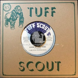 """Tuff Scout-7""""-Look At The Time / Carlton Stephenson"""