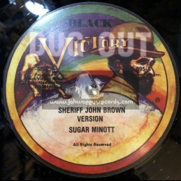 "Black Victory-12""-Sheriff John Brown / Sugar Minott"