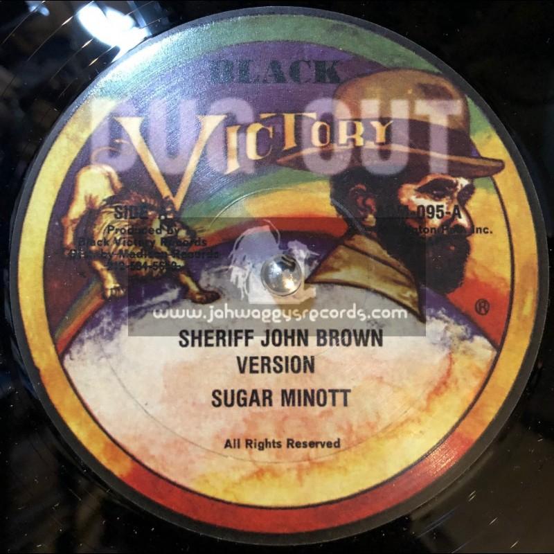 "BLACK VICTORY-12""-SHERIFF JOHN BROWN / SUGAR MINOTT"