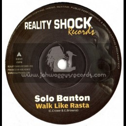 "Reality Shock Records-7""-Walk Like Rasta + Rastafari Teachings / Solo Banton"
