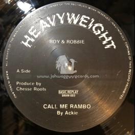 "Heavyweight-12""-Call Me Rambo / Ackie"