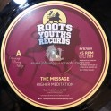 """Roots Youths Records-7""""-The Message / Higher Meditation"""