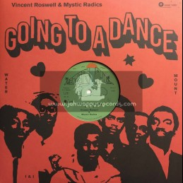 """Water Mount-12""""-Going To A Dance / Vincent Roswell & Mystic Radics + Apple Of My Eye / Vincent Roswell & Mystic Radics"""