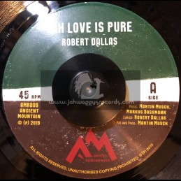 """Ancient Mountain Records-7""""-Jah Love Is Pure / Robert Dallas"""