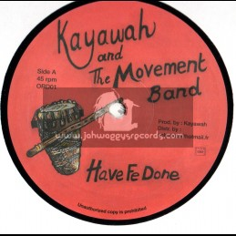 """Kayawah And The Movement Band-12""""-Have Done + Bood Red"""