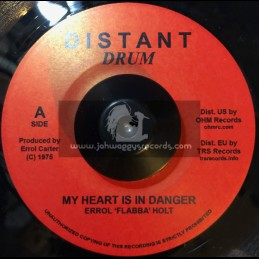 "Distant Drum-7""-My Heart Is In Danger / Errol Flabba Holt + Danger Zone / Errol Holt All Star"