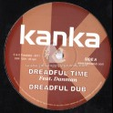 "Kanka-12""-Dreadful Time / Danman + Humble Dub"