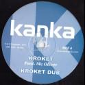 """Kanka-12""""-Kroket feat Mc Olivier + Ruff & Tuff"""