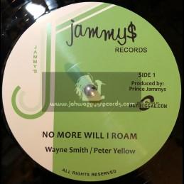 "Jammy's Records-12""-No More Will I Roam / Wayne Smith - Peter Yellow + Music On My Mind / Wayne Smith"